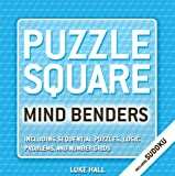 Puzzle Square: Mind Benders, Luke Hall, 159223612X