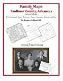 Family Maps of Faulkner County, Arkansas