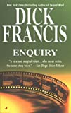 Enquiry, Dick Francis, 0515128678