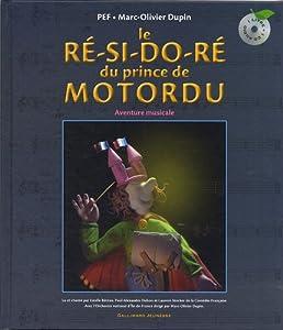 """Afficher """"ré-si-do-ré du prince de Motordu (Le)"""""""