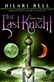 The Last Knight (Knight and Rogue)