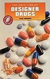 Designer Drugs, Paul R. Robbins, 0766019209