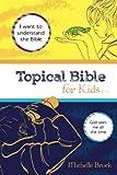 Topical Bible for Kids: King James Version (KJV)