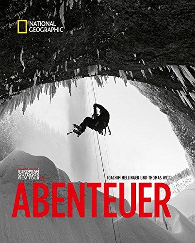 Abenteuer Gebundenes Buch – 21. September 2015 Joachim Hellinger Thomas Witt NG Buchverlag GmbH 3866904444