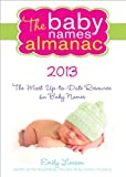 The 2013 Baby Names Almanac, Emily Larson, 1402272618