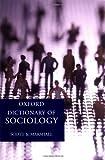 Oxford Dictionary of Sociology, John Scott and Gordon Marshall, 0198609868
