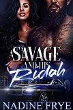 A Savage and His RIdah: Dai'shaun and Khy'nierra - Kindle edition by Frye, Nadine. Literature & Fiction Kindle eBooks @ Amazon.com.