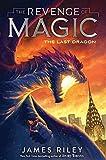The Last Dragon (The Revenge of Magic)