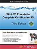 ITIL V3 Foundation Complete Certification Kit - Third Edition, Ivanka Menken, 174244248X
