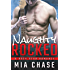 Naughty Rocked: A Rock Star Romance