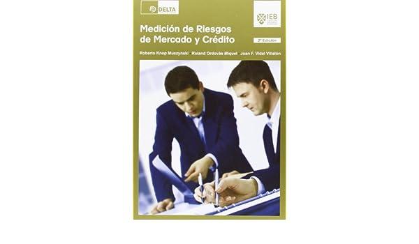 Medición de riesgos de mercados y créditos: paperback: 9788415581499: Amazon.com: Books