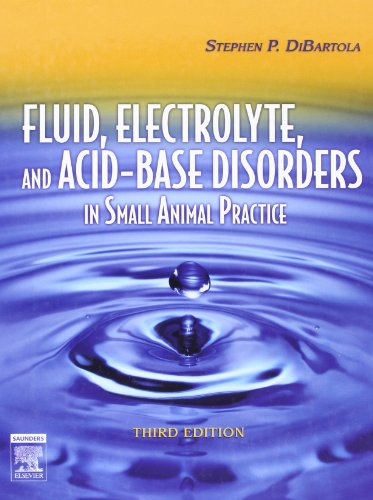 Fluid, Electrolyte and Acid-Base Disorders in Small Animal Practice - Text and VETERINARY CONSULT Package