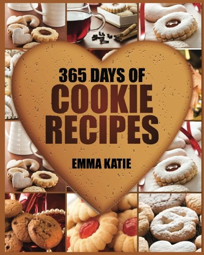 Cookies: 365 Days of Cookie Recipes