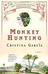 Monkey Hunting (Ballantine Reader's Circle)