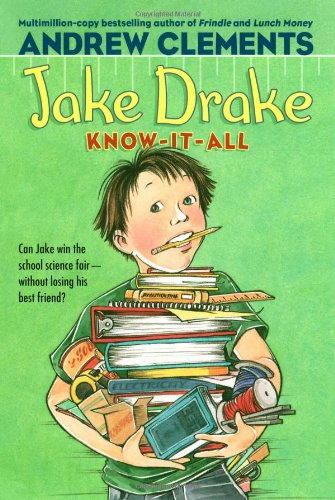 Jake Drake, Know-It-All: Andrew Clements, Janet Pedersen ...