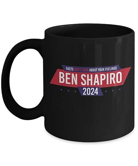 add1c82f5e6 Amazon.com: Ben Shapiro 2024 Mug, Facts Don't Care About Your ...
