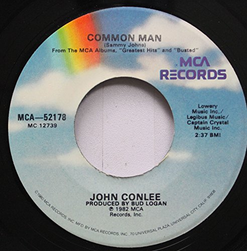 Man 45 Rpm Records (John Conlee 45 RPM Common Man / Rose Colored Glasses)