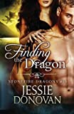 Finding the Dragon: Volume 10 (Stonefire Dragons)