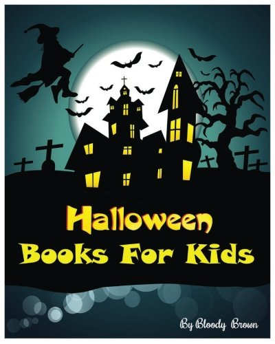 (Halloween  Books For Kids: 10 Spooky Halloween Stories : Halloween Activities (Halloween Coloring Books,Dot To Dot Games, Matching, Mazes And Word Games For Kids) (Jumbo)