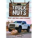 Truck Nuts: The Fast Lane Truck's Guide to Pickups