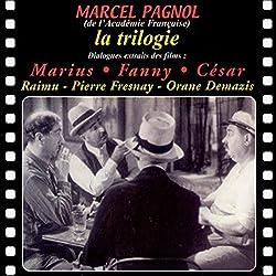 La trilogie : Marius, Fanny, César