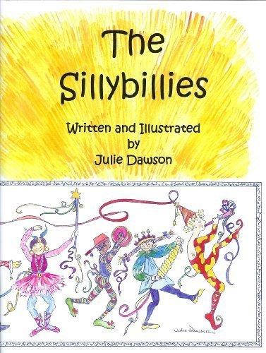 Download The Sillybillies, a children's book of encouragement. (The Sillybillies) by Julie Dawson (2012-05-03) PDF