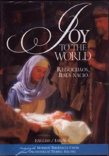 Joy to the World / Regocijaos Jesus Nacio: Featuring the Mormon Tabernacle Choir and Orchestra at Temple Square