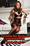 Training Her Husband: Femdom Rules