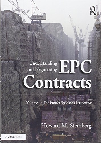 - Understanding and Negotiating EPC Contracts: Two Volume Set