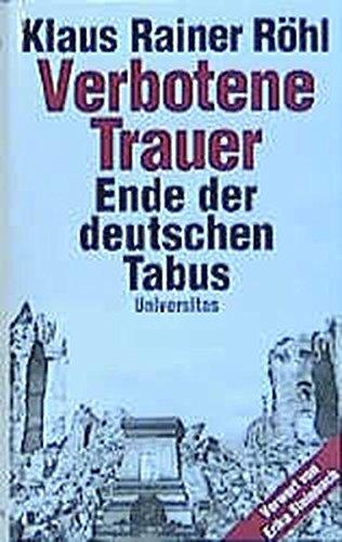 Verbotene Trauer: Ende der deutschen Tabus