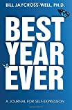 img - for Best Year Ever: A journal for self-expression book / textbook / text book