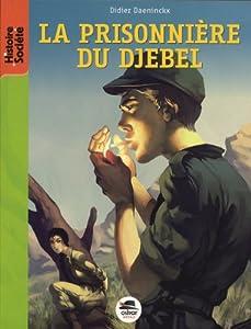 """Afficher """"La prisonnière du djebel"""""""
