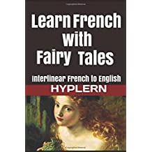 Learn French with interlinear word for word translated fairy tales