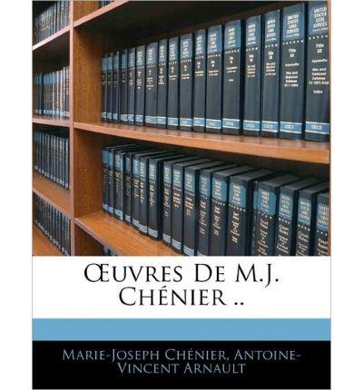 Uvres de M.J. Ch Nier .. (Paperback)(French) - Common pdf epub