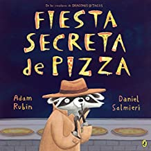 Fiesta secreta de pizza (Spanish Edition)