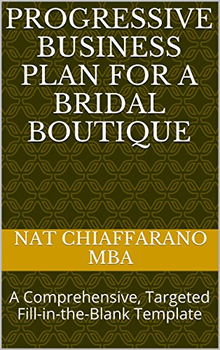 progressive-business-plan-for-a-bridal-boutique-a-comprehensive-targeted-fill-in-the-blank-template