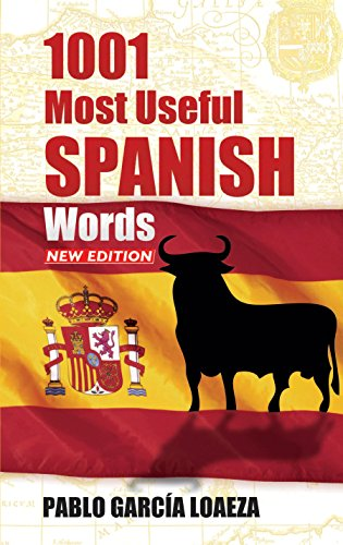 1001 Most Useful Spanish Words NEW EDITION (Dover Language Guides Spanish)