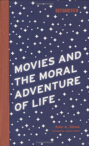 Download Movies and the Moral Adventure of Life (Boston Review Books) ebook