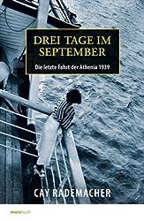 Drei Tage im September. Die letzte Fahrt der Athenia 1939