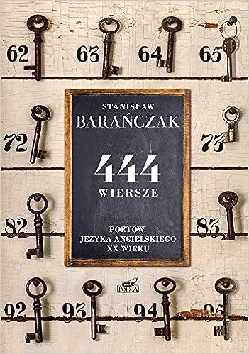 444 Wiersze Poetow Jezyka Angielskiego Xx Wieku Stanislaw