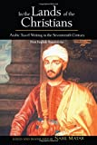 In the Lands of the Christians: Arabic Travel Writing in the 17th Century