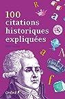 100 citations historiques expliquées par Le Fur