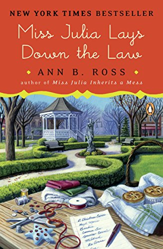 - Miss Julia Lays Down the Law: A Novel