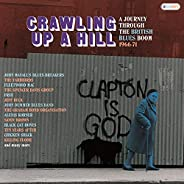 Crawling Up A Hill: Journey Through The British Blues Boom 1966-1971 /Various