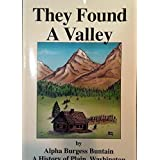 They Found a Valley: A History of Plain Washington, Alpha Burgess Buntain