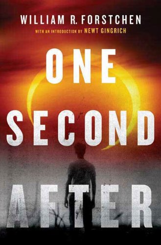 One Second After (A John Matherson Novel) by [Forstchen, William R.]