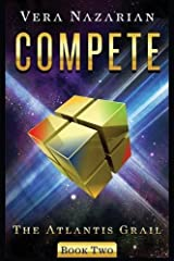 Compete (The Atlantis Grail) by Vera Nazarian(2015-08-15) Paperback