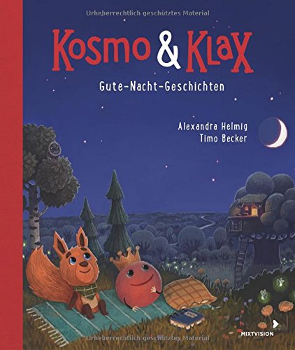 Kosmo & Klax. Gute-Nacht-Geschichten