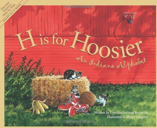 H is for Hoosier: An Indiana Alphabet by Sleeping Bear Press