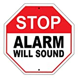 "Stop Alarm Will Sound Emergency Safety Restriction Alert Attention Caution Warning Notice Aluminum Metal 12""x12"" Sign Plate"